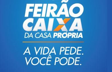 Feirão Caixa 2017: Casas, financiamentos